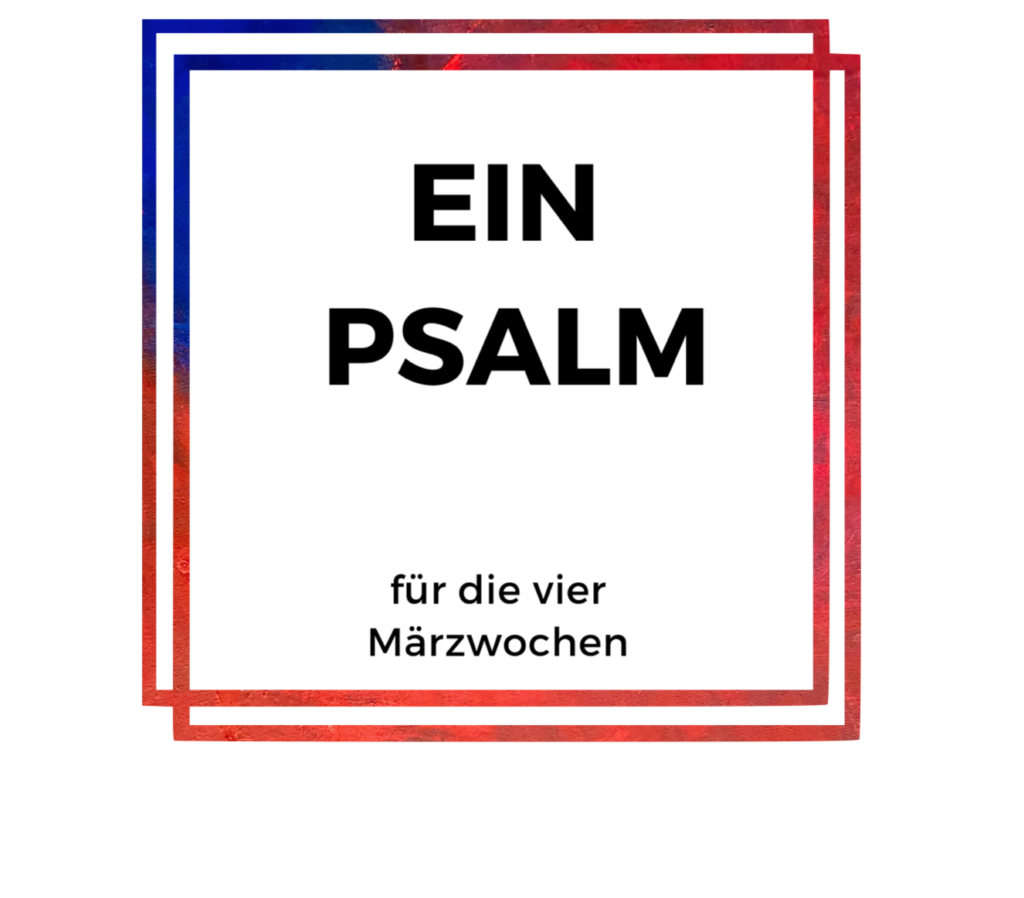 EIN PSALM